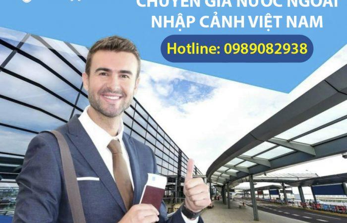 Dịch vụ hỗ trợ chuyên gia nhập cảnh Việt Nam